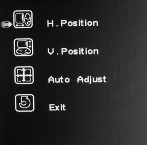Position OSD menu Enter Position setup interface in the main menu. 1. Press + and -to select the desired option and then Press MENU to enter this item. 2.