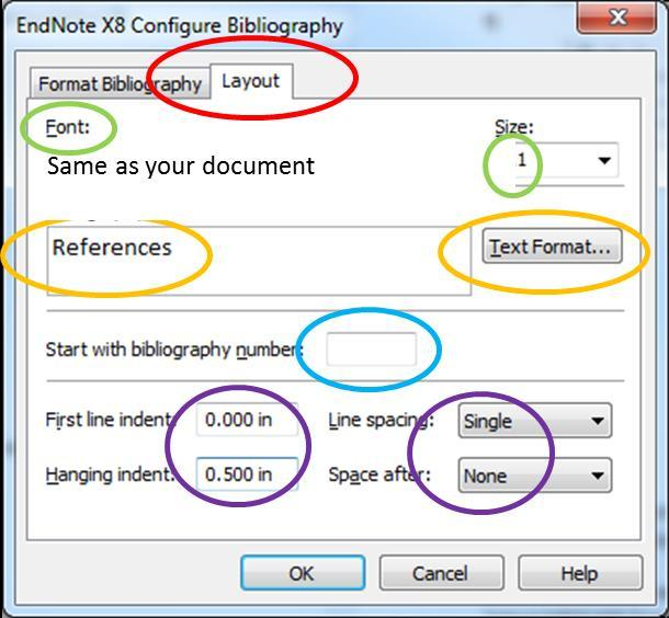 9 In the Layout window: Choose the same Font and Size as your Word document Name the reference list, e.g.