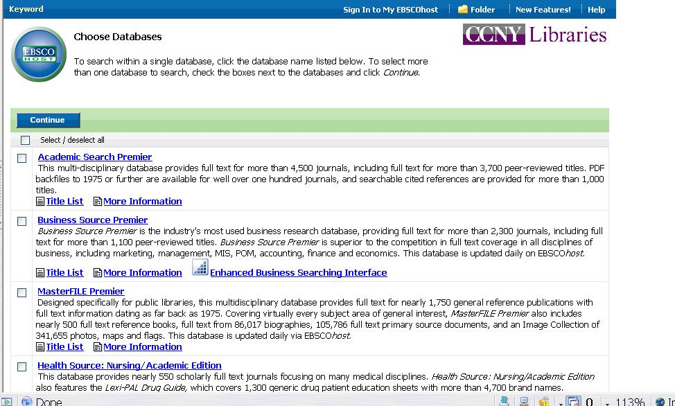 EBSCOHOST In EBSCOHOST you can search many databases simultaneously.