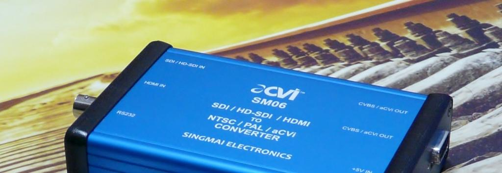 1. Introduction SM06 is a transmitter module compatible with the acvi Advanced Composite Video Interface format.
