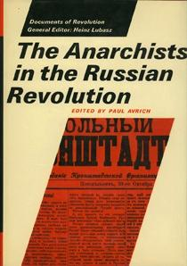 email maser@detritus.com 510 524 8830 Additional Interesting Books 90. AVRICH, Paul. ed. The Anarchists in the Russian Revolution. Ithaca: Cornell University Press (1973). First US edition.