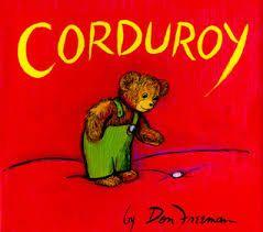 11 Title: Corduroy Author: Don Freeman Illustrator: Don Freeman Copyright date: 1968 Identify the kind(s) of picture book: picture story book Author s style: narrative Description of the art/visual