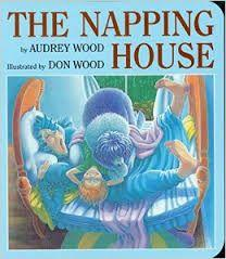 17 Title: The Napping House Author: Audrey Wood Illustrator: Don Wood Copyright Date: 1984 Identify the kind(s) of picture books: storybook Author s style: dialogue Description of the art/visual