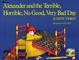 22 Title: Alexander and the Terrible, Horrible, No Good, Very Bad Day Author: Judith Viorst Illustrator: Ray Cruz Copyright Date: 1987 Identify the kind(s) of picture books: story book Author s