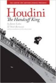35 Title: Houdini The Handcuff King Author: Jason Lutes and Nick Bertozzi Awards: none Reading Level: 6th grade Publisher: The Center for Cartoon Studies Copyright Date: 2007 ISBN #: 0-7868-3902-3