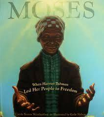 6 Title: Moses: When Harriet Tubman Led Her People to Freedom Author: Carole Boston Weatherford (Coretta Scott King) Illustrator: Kadir Nelson (Caldecott honor) Copyright date: 2006 Identify the