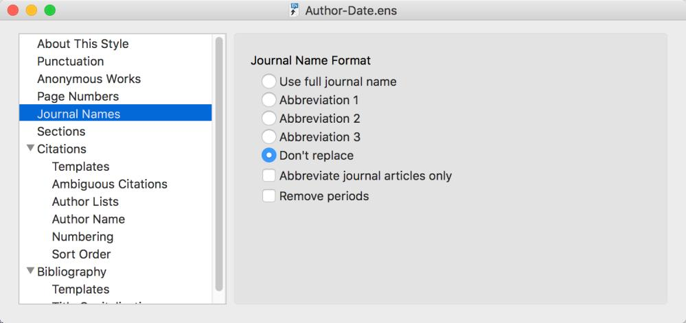 Journal Name Settings By default, the journal name setting for a new style will be Don t replace. Change that to the option needed for your style.