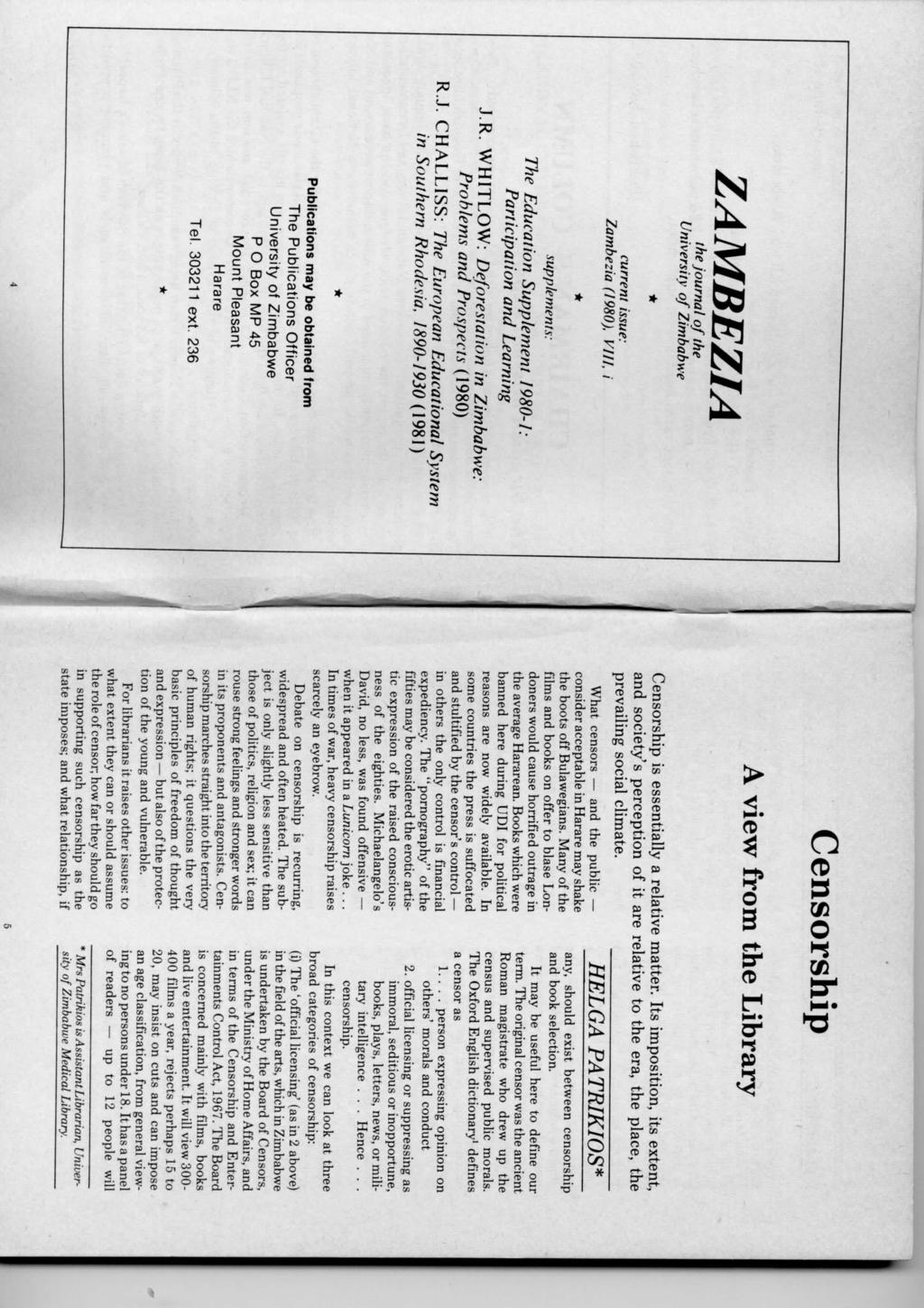 Censorship ZAMBEZIA the journal of the University of Zimbabwe current issue: Zambezia (1980), VIII, i supplements: The Education Supplement 1980-1: Participation and Learning J.R.