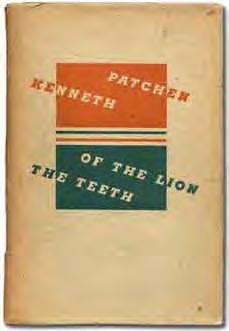 45 Kenneth PATCHEN The Teeth of the Lion. New York: New Directions (1942). First edition, hardcover issue. Poet of the Month series.