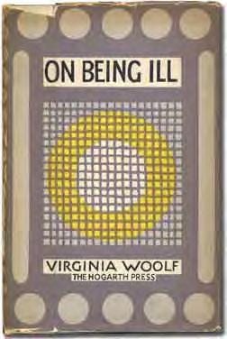 74 Virginia WOOLF On Being Ill. London: The Hogarth Press 1930. First edition. Quarter vellum gilt and green cloth.