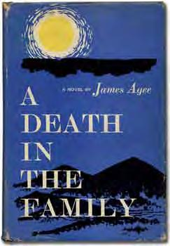 2 James AGEE A Death in the Family. New York: McDowell, Obolensky (1957). First edition with all points.