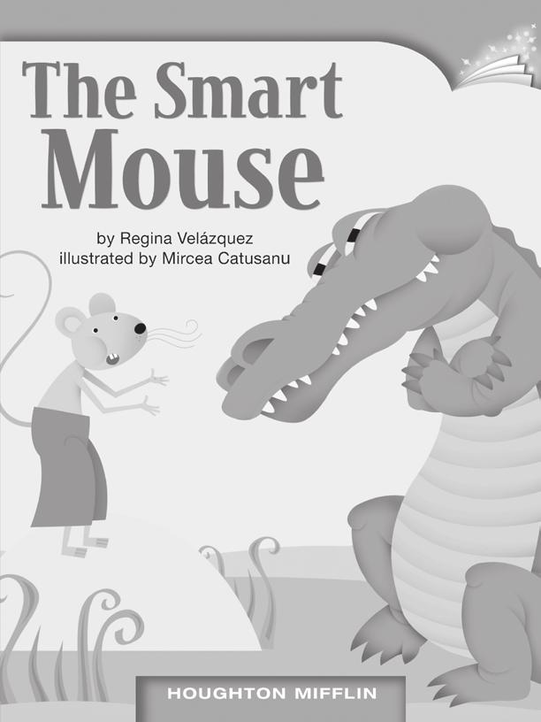 LESSON 29 TEACHER S GUIDE by Regina Velázquez Fountas-Pinnell Level K Folktale Selection Summary Mouse, who is clever, lives a happy life with plenty to eat.