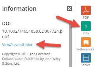 Click on Choose to select the file you just saved and click on Open. Your citations will now automatically be added to your EndNote library. Cochrane Click on the link to the left, Info.