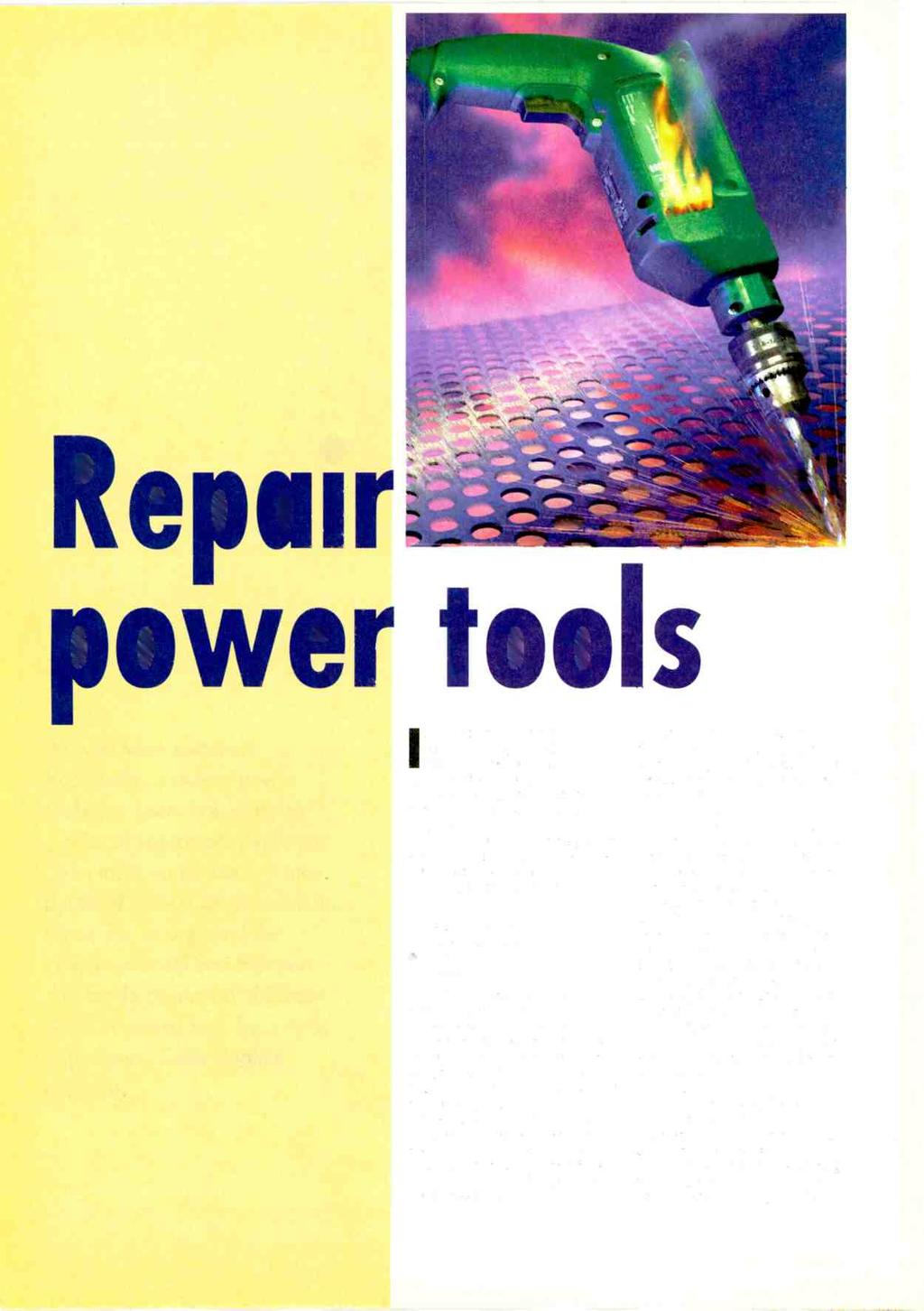 Repair power tools As with most electrical appliances, modern power tools can seem like complex pieces of equipment when you open them up for the first time. But most have a lot in common.