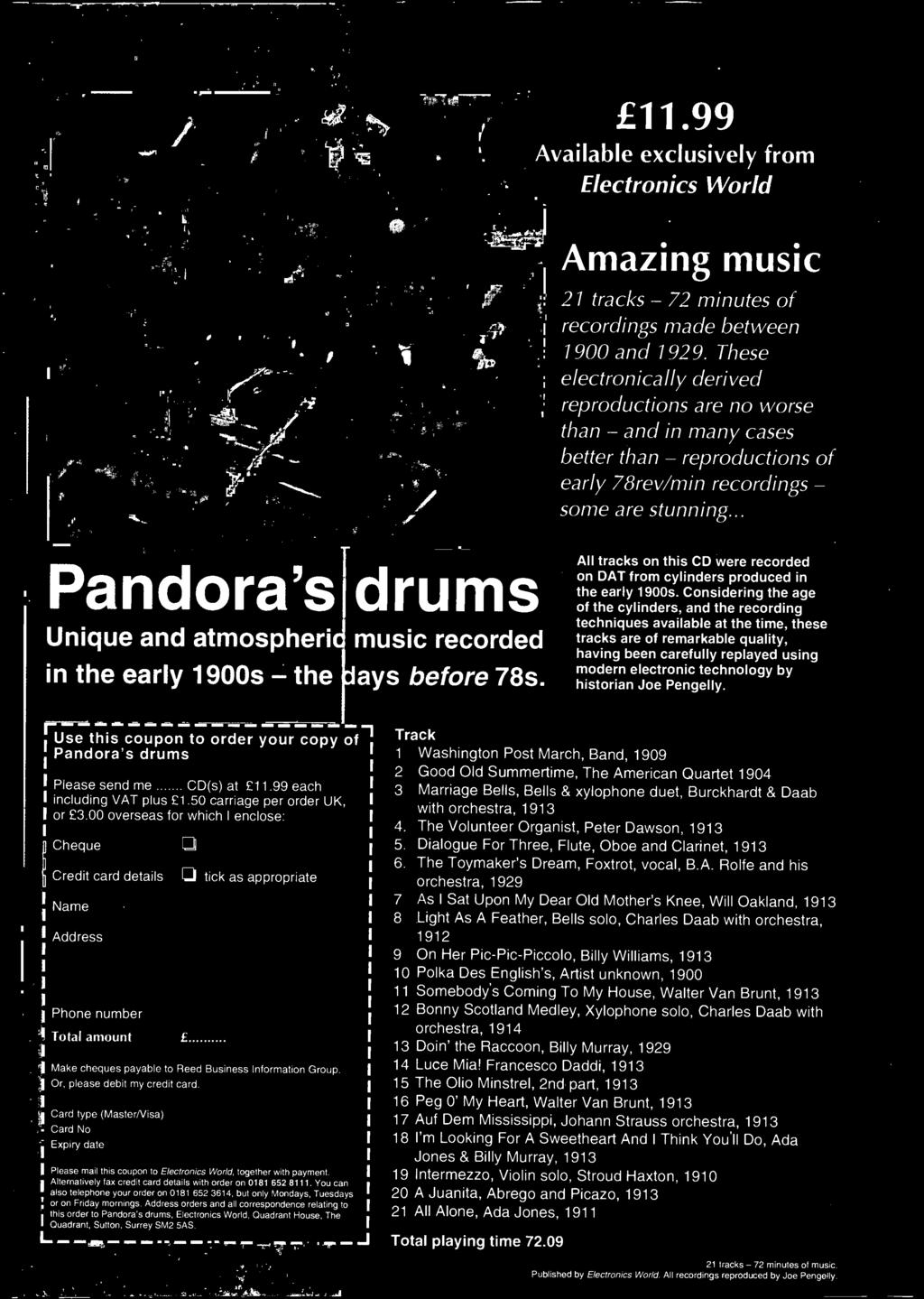 historian Joe Pengelly. ruse this coupon to order your copy of Pandora's drums Please send me CD(s) at 11.99 each including VAT plus 1.50 carriage per order UK, or 3.