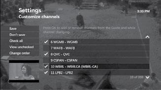 Hide and Show Channels in the Guide You can select which channels you want to appear in the interactive program guide (IPG). 1. Press MENU. 2. Use the DOWN arrow to select Settings, then press OK. 3.