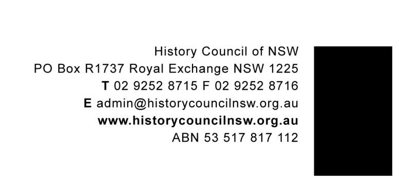 THE ANNUAL HISTORY LECTURE HISTORY COUNCIL OF NEW SOUTH WALES Historical Re-enactments. Should we take them seriously?