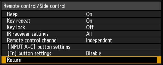 Menu Description Remote control/side control > [System settings] > [Remote control/side control] Specify which operations are available using buttons on the remote control or in the projector s side
