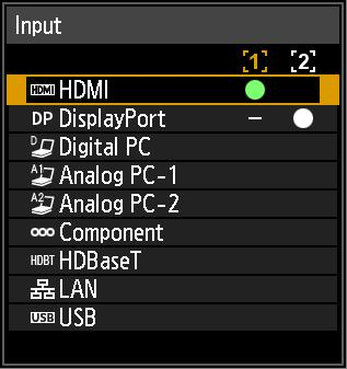 Projection Procedure Step 3 Select an Input Signal To switch between signals from connected devices, select an input signal in the [Input] menu.