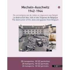 Page 2 Belgium and the Jewish World Restoring the victims of the Holocaust their face and dignity Mechelen-Auschwitz 1942-1944, the destruction of the Jews and Gypsies from Belgium, published by the
