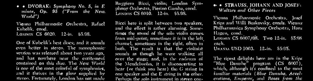 26 Ruggiero Ricci, violin; London Symphony Orchestra, Pierino Gamba, cond. LONDON CS 6010. 12 -in. $5.98. Ricci lucre is split between two speakers, and the effect is rather alarming.