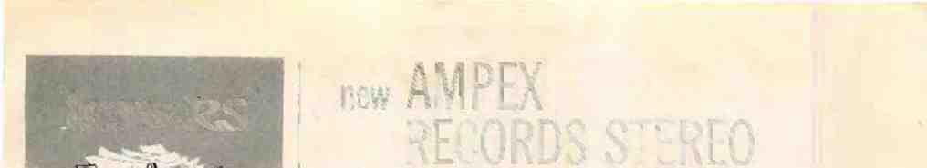 new AMPEX RECORDS STEREO and plays both 2 -track and 4 -track tapes Stymied Stereophilcs Sin: Being