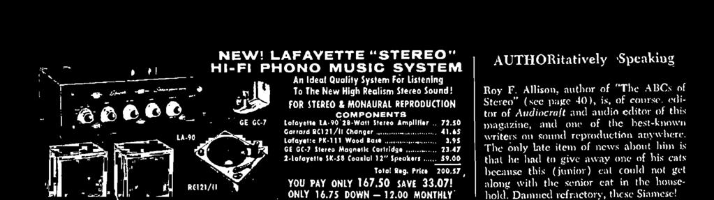 30 -WATT STEREO AMPLIFIER Superlative Features and Low Cost make it easy to GO STEREO NOW! LA -90 72.50 ONLY 7.25 DOWN 8.