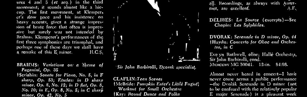 CILOPIN: Les Sylphides (with Delibes: La Source: excerpts). London LL 3015. $3.98. -See Stereo Discs, p. 101. Sir John Barbirolli, Dvorak specialist.