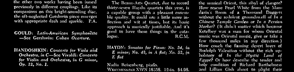 It could use a little more inflection and wit at times, but its basic approach is musically justifiable. And it's good to have these things in the catalogue. HAYDN: Sonatas for Piano: No.