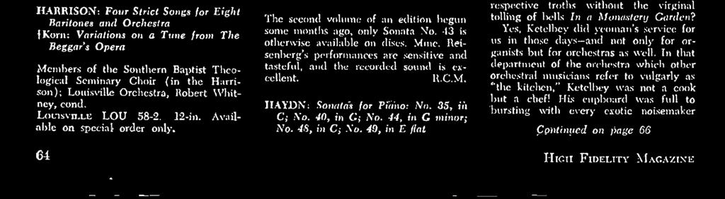 None of the five works in this collection of sonatas is otherwise available, a fact that stakes this contribution towards an eventual complete recorded edition of the fifty -two a substantial one.