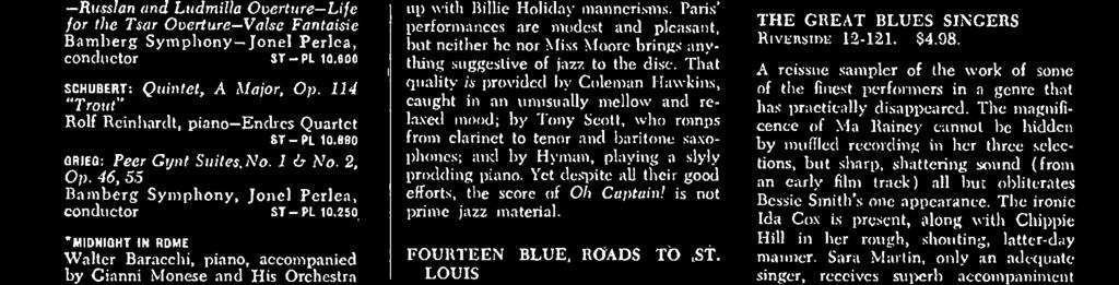 RCA Victor has pulled fourteen versions of St. Louis Blues out of its files, a collection which vividly illustrates the limitless variety possible in jazz.