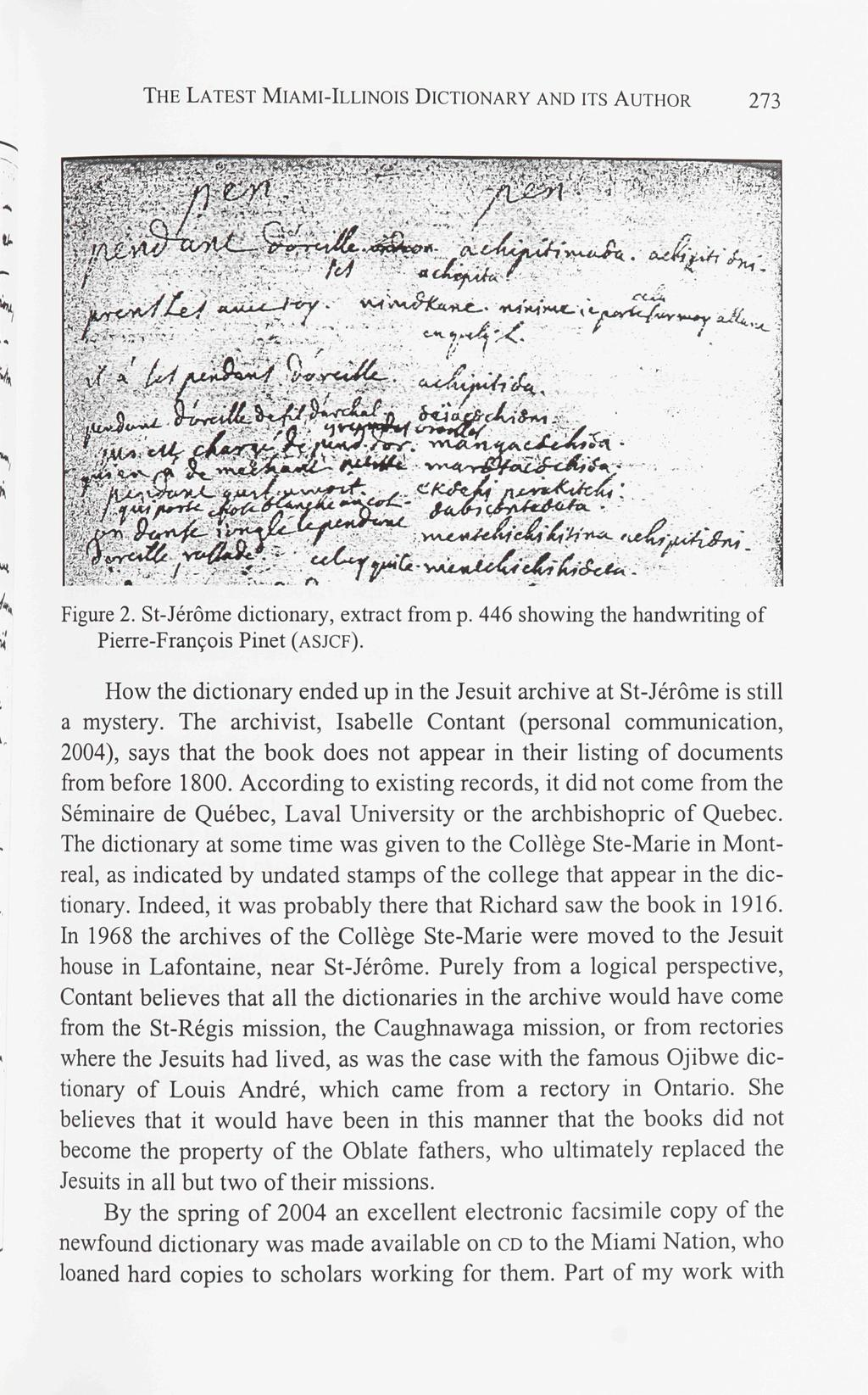 THE LATEST MIAMI-ILLINOIS DICTIONARY AND ITS AUTHOR 273 1 i Figure 2. St-Jerome dictionary, extract from p. 446 showing the handwriting of Pierre-Francois Pinet (ASJCF).