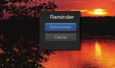 a box will appear on your screen telling you that you have a Reminder. Press INFO to display the Reminder.