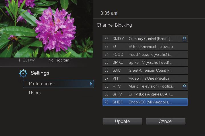 11 Settings To turn Channel Blocking on or off, highlight the check box and press OK. To edit the list of channels that are blocked, highlight the Edit button and press OK.