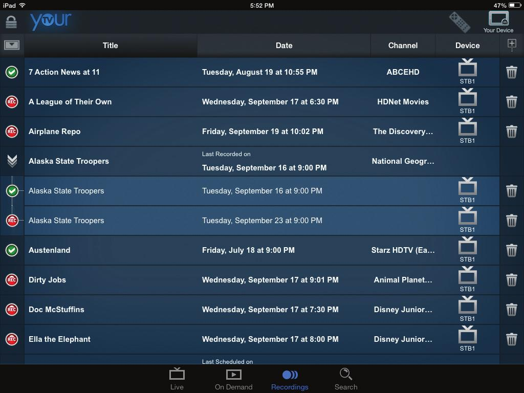 Browse Scheduled Recordings To browse all scheduled recordings in YourTV: 1. Tap the Recordings button.