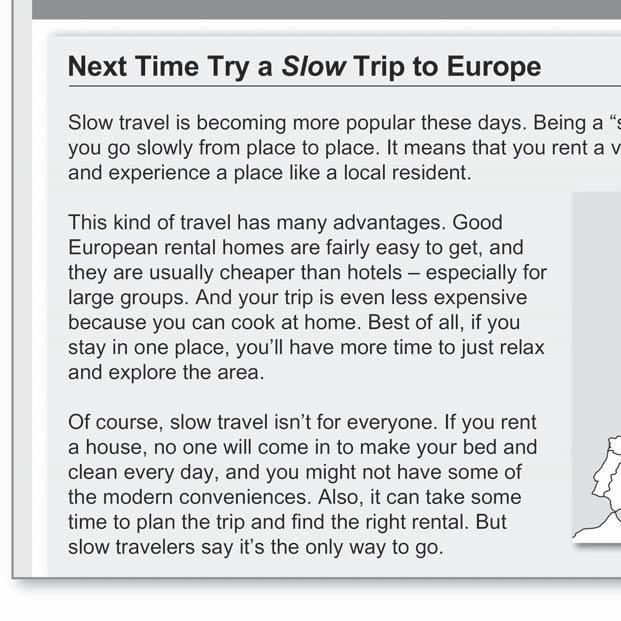 It isn t hard to find a place to rent for vacation in Europe. d.