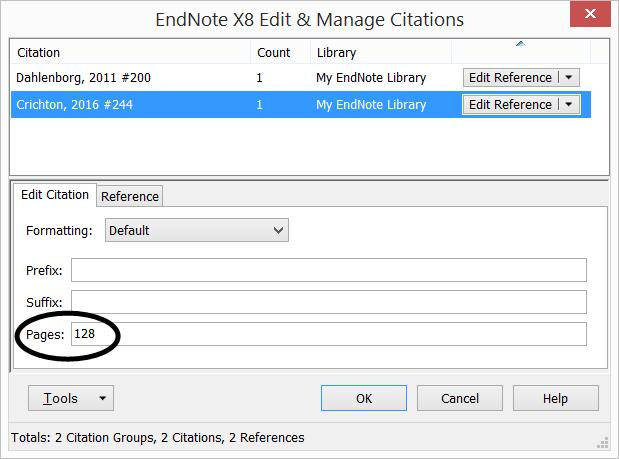 Click the EndNote tab Edit & Manage Citation(s). A new window will pop up 3. Enter the page number(s) in the Pages field, and click OK.