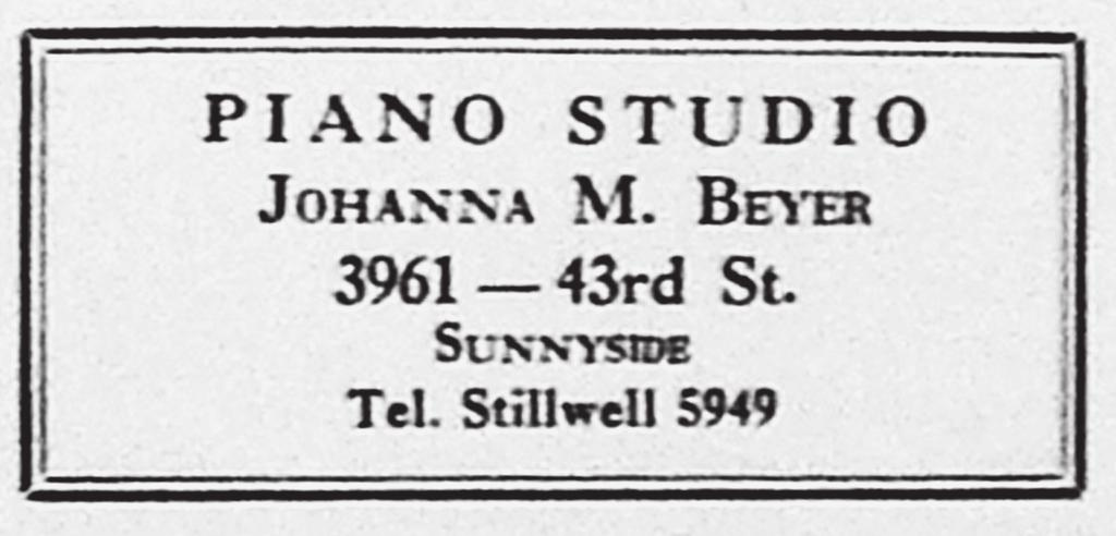 Advertisement for Beyer s private piano studio, published in Sunnyside News, November 1929; copy located by Herbert Reynolds in the E.