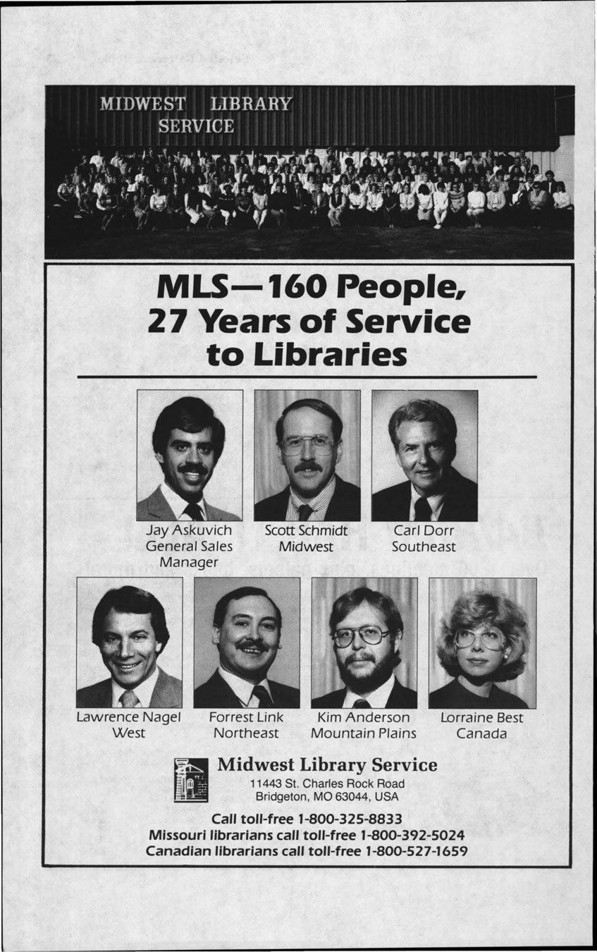 MLS-160 People, 27 Years of Service to Libraries Jay Askuvich General Sales Manager Scott Schmidt Midwest Car/ Dorr Southeast Lawrence Nagel West Forrest Link Northeast Kim Anderson Mountain Plains I