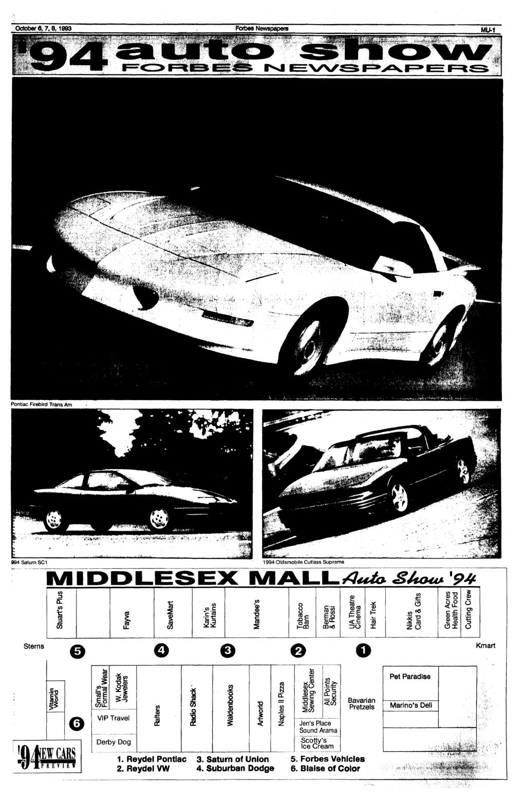 October 6,7,8,1993 Forbes Newspapers MLM Pontiac Firebird Trans Am 994 Saturn SC1 1994 Oldsmobile Cutlass Supreme IM IDDLESEX MALL SAou tuarf s Rus (0 I i arin's urtains andee's Dbacco am erman Rossi
