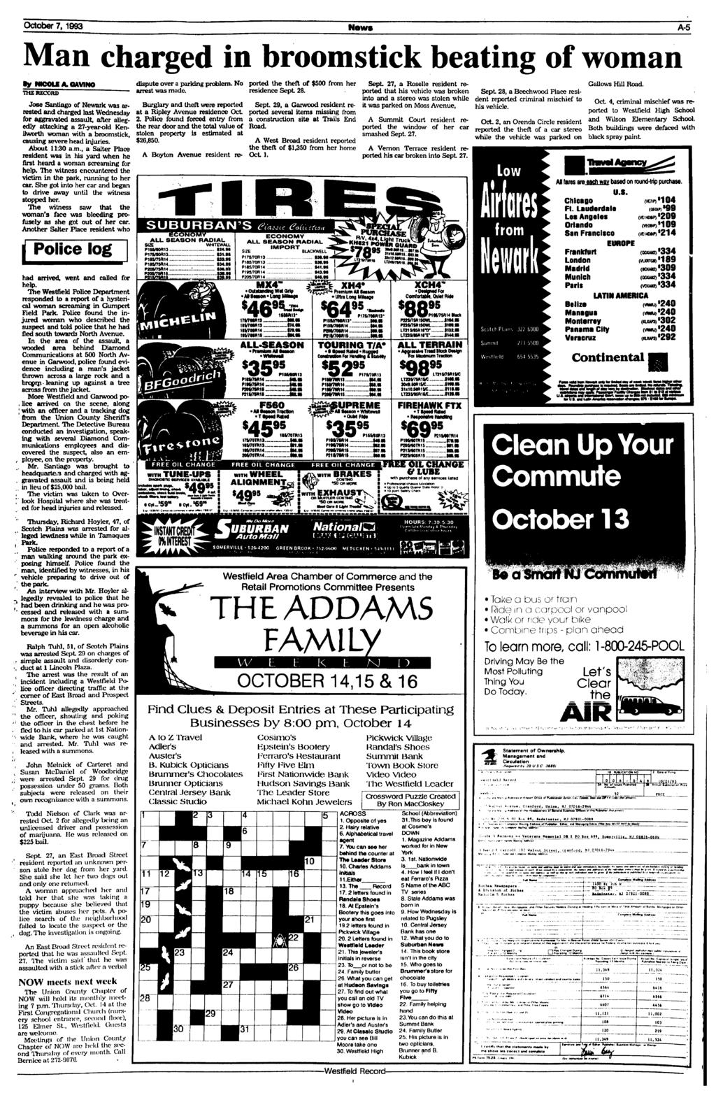 - October 7,1993 News A-5 Man charged in broomstick beating ofwoman tv By NICOLE A. QAVINO OM/INO dispute over a parking parkins problem. No ported the theft of $500 from her Sept 27, 27.
