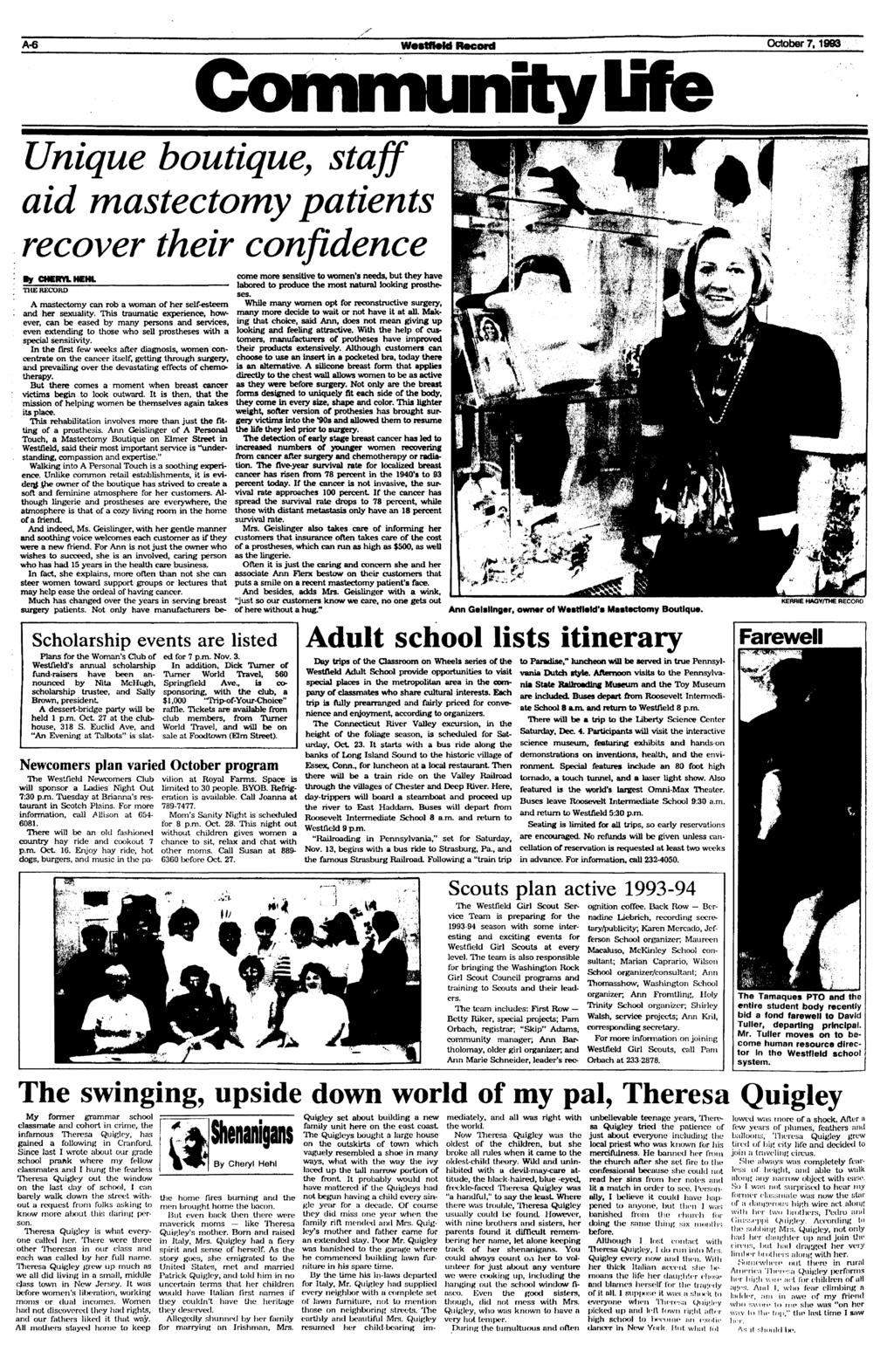 A-6 WestftoM Record October 7,1993 Community life Unique boutique, staff aid mastectomy patients recover their confidence By CHERYL HEHL THE RECORD Scholarship events are listed Plans for the Woman's