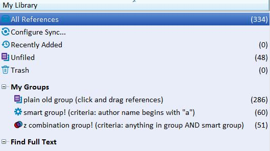 GROUPS VS SMART GROUPS VS COMBINATION GROUPS Groups: drag and drop references into a folder Smart groups: pre-specify inclusion criteria (for example, label field contains word PubMed ) Combination