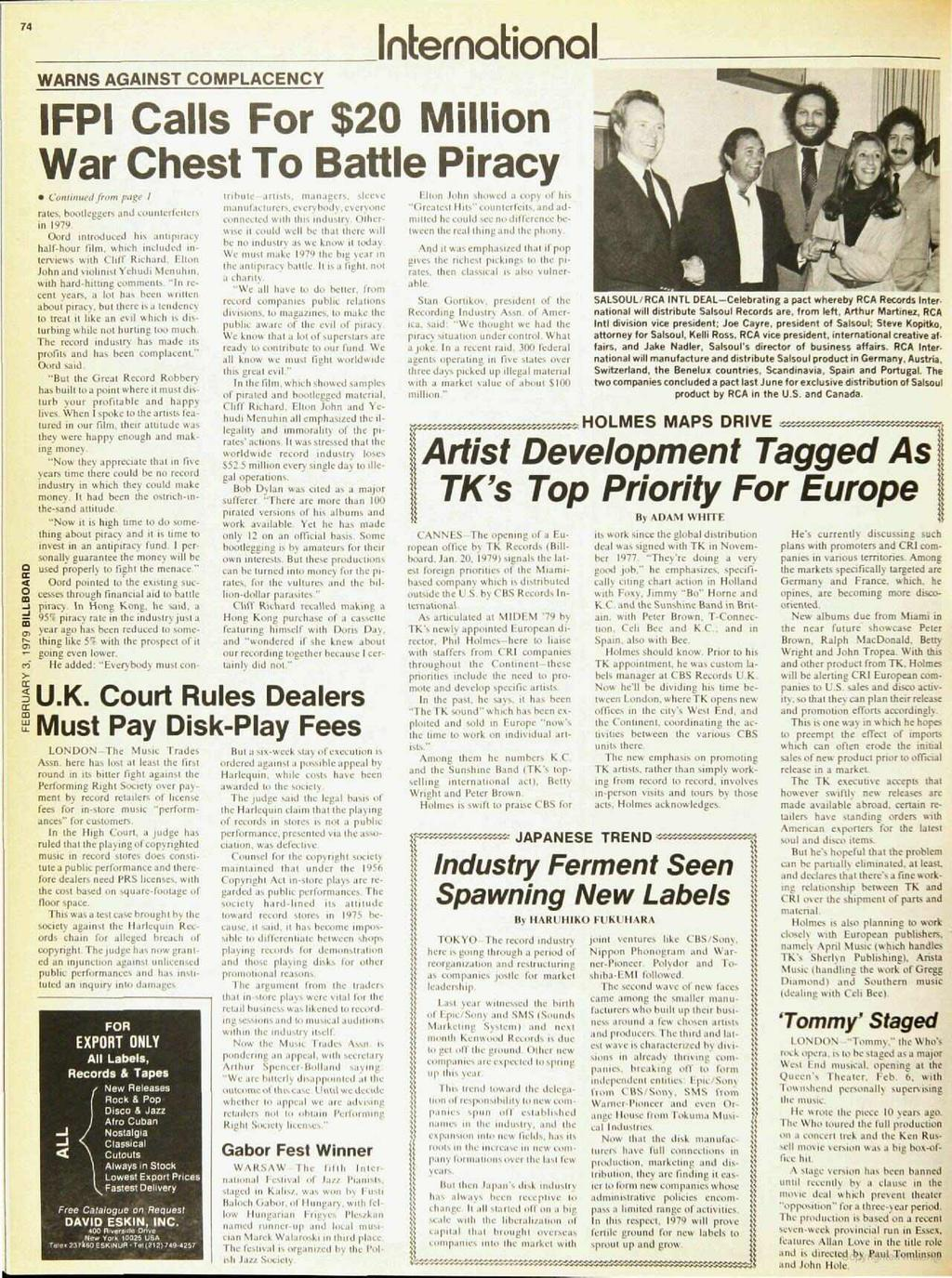74 neeinalional WARNS AGANST COMPLACENCY FP Calls For $20 Million War Chest To Battle Piracy Columned from page rates. bootleggers and counterfeiters n 1979.