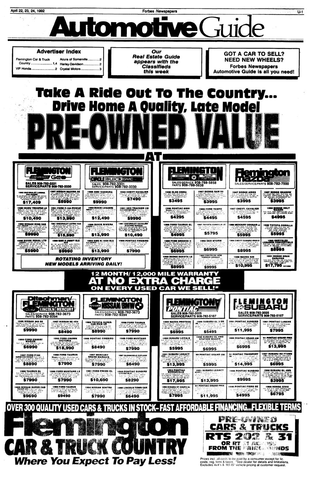 IL April 22, 23, 24,1992 Forbes Newspapers U-1 Guide Advertiser Index Remington Car & Truck Acura of SomervHI 2 Country 1,4 Harley-Davidson 2 VIP Honda.