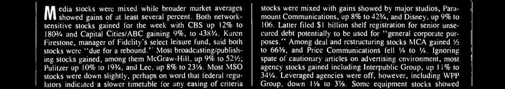 Ignoring spate of cautionary articles on advertising environment, most agency stocks gained including Interpublic Group, up 11% to 341/4.