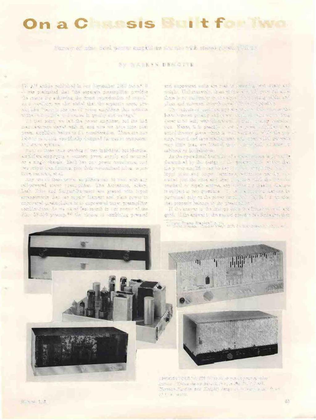 "On a Chassis Built for Two Survey of nine dual power amplifiers for use with stereo preamplifiers by WARREN DEMOTTE IAIN article published in our September 1958 issue,'"" it y was postulated that ""the"