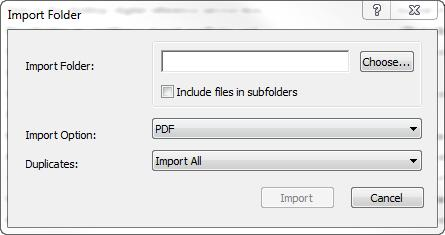 6 c. Select Choose and find the folder of PDFs. d. For Import Option: select PDF e. Select Import to start the import process.