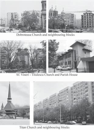 Figure 6. Three churches in Bucharest: Dobroteasa (above), Sf.